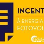 """Retângulo amarelo com uma ilustração de um contrato em roxo. Ao lado da ilustração, o texto """" Incentivo à energia solar fotovoltaica"""""""