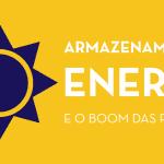 Retângulo amarelo e roxo com metade de um sol ao lado de uma pilha, para o post sobre armazenamento de energia renovável.